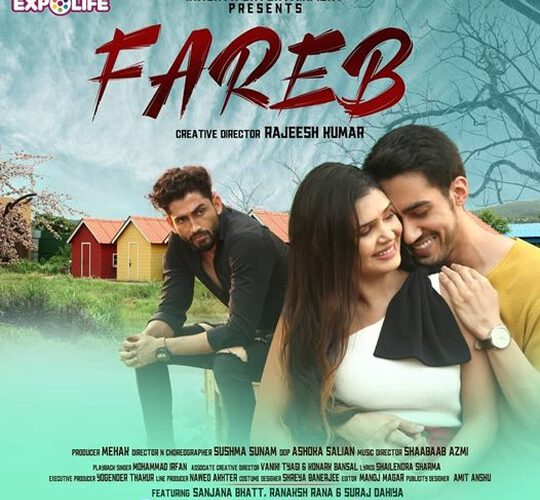 Check Out New Latest Hindi Song  FAREB Presents By ExpoLife Music & Inworth Entertainment