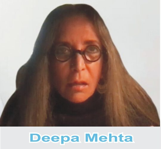 India Gives Me Her Stories And Canada Gives Me The Freedom To Express Them Says Filmmaker Deepa Mehta